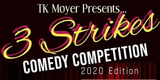 3 Strikes Comedy Competition 2020 Edition