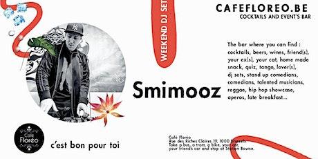 Floréo DJ set w/ Smimooz, Hiphop billets