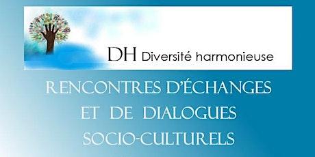 Rencontre D'echange et De Dialogue Socio-Culturels billets