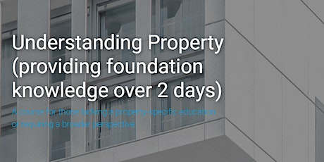 Understanding Property: 2-day course, London tickets