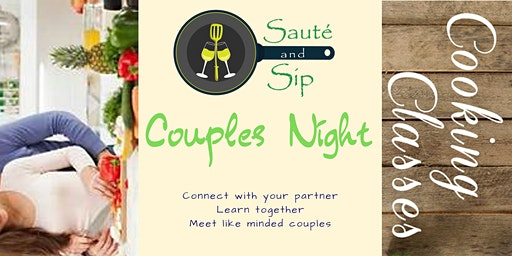 Couples Night - Sauté and Sip