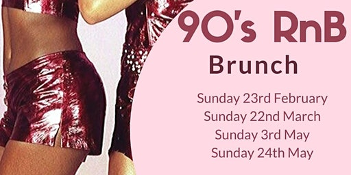 90s R&B BRUNCH - THE BEST OLD SCHOOL R&B AND BOTTOMLESS BRUNCH