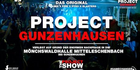 PROJECT GUNZENHAUSEN ( Mitteleschenbach) - The official Show Tickets