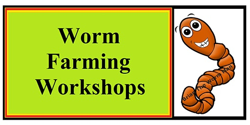 WORKSHOP ON HOLD - DATE CHANGING TBC - 0520 - With Brian The Worm Man