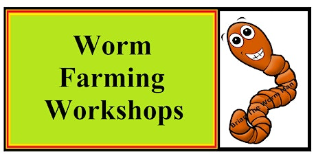 WORKSHOP ON HOLD - DATE CHANGING TBC - 0720 - With Brian The Worm Man tickets