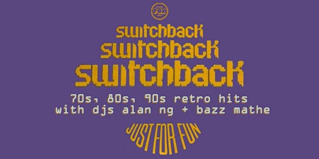 SWITCHBACK: 70s, 80s, 90s Hits tickets