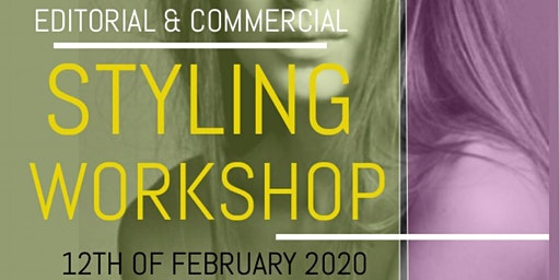 Styling Workshop - Editorial and commercial value