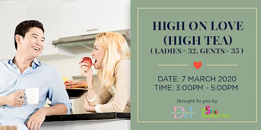 High on Love (High Tea)(For ladies > 32, Males >35) (50% OFF)