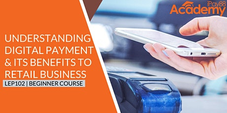 Understanding Digital Payment and Its Benefits to Retail Business tickets