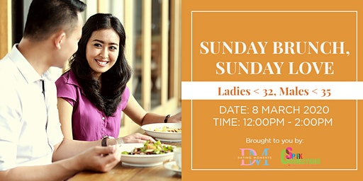 Sunday Brunch, Sunday Love  ( For ladies <32, Males < 35 ) (50% OFF)