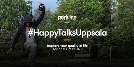 #HappyTalksUppsala – Improve your quality of life tickets