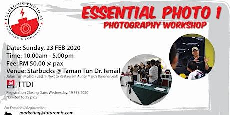 Futuromic Tutoring & Community 'Essential Photo 1 Photography Workshop' tickets
