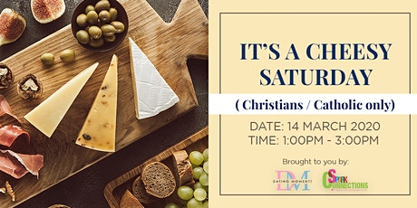 It's A Cheesy Saturday   (For Christians/Catholics only) (50% OFF) tickets