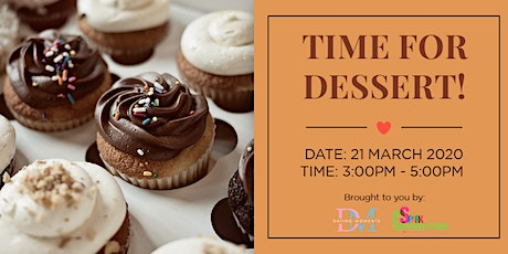 Time for Dessert! (50% OFF) tickets