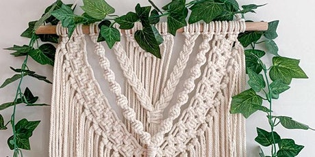 Macrame Masterpiece Wall Hanging Workshop tickets