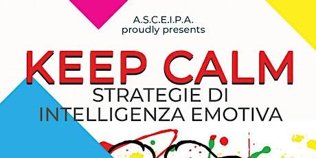 Workshop 'Keep calm - Strategie di intelligenza emotiva' Milano biglietti