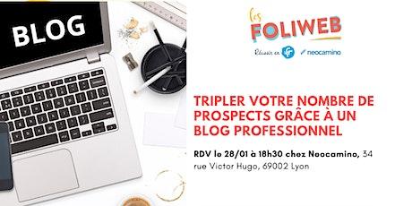 [Lyon] Tripler votre nombre de prospects grâce à un blog professionnel  billets
