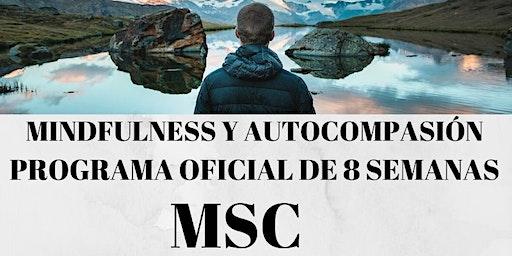Mindfulness Y Auto-Compasión MSC. Programa Oficial 8 Semanas.