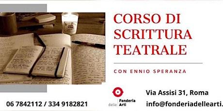 Open Day Corso di Scrittura Teatrale con Ennio Speranza biglietti