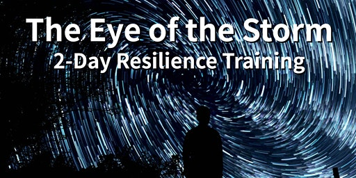 The Eye of the Storm: 2-Day Resilience Training