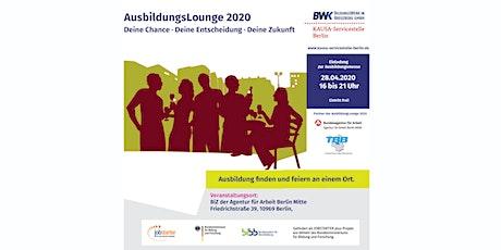 AusbildungsLounge 2020: Deine Chance · Deine Entscheidung · Deine Zukunft Tickets