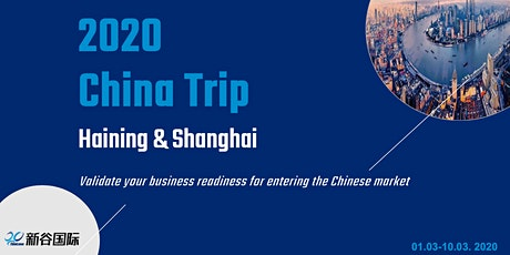 2020 China Trip - Haining and Shanghai tickets