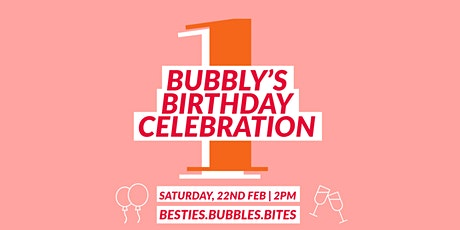 Bubbly's 1st Birthday tickets