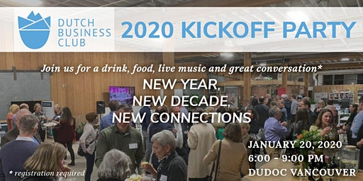 Dutch Business Club 2020 Kickoff Party — New Year • New Connections