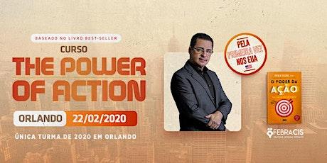 [ORLANDO/EUA] Curso The Power of Action Paulo Vieira tickets