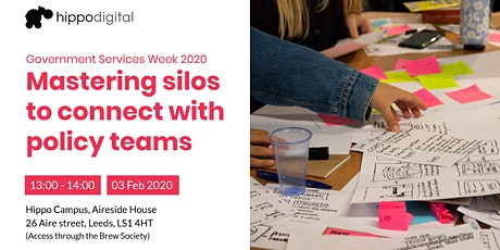 Government Services Week 2020: Mastering silos to connect with policy teams tickets