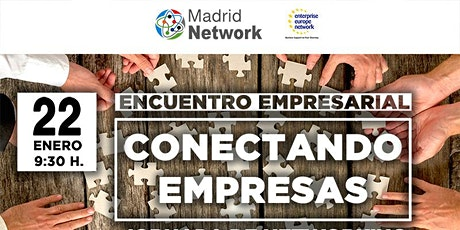 Encuentro empresarial: Conectando empresas, Jornada de Networking entradas