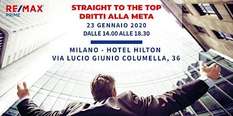 STRAIGHT TO THE TOP - DRITTI ALLA META biglietti