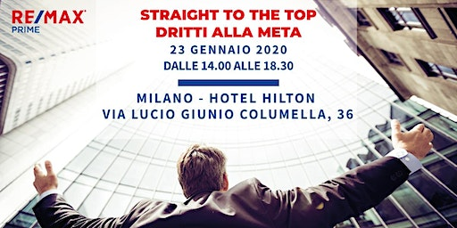 STRAIGHT TO THE TOP - DRITTI ALLA META