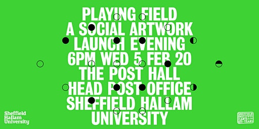 Playing Field: A Social Artwork - Launch Event