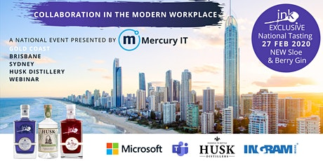 Collaboration in the Modern Workplace with Microsoft - Gold Coast & Webinar 27FEB20 tickets