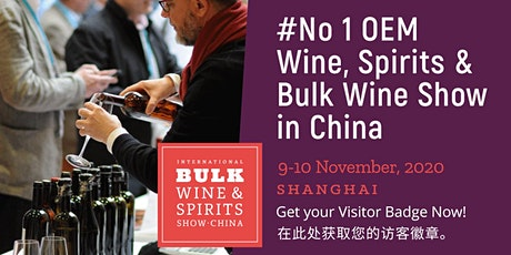 2020 International Bulk Wine and Spirits Show - Visitor Registration (China) tickets