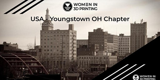 Women in 3D Printing Youngstown