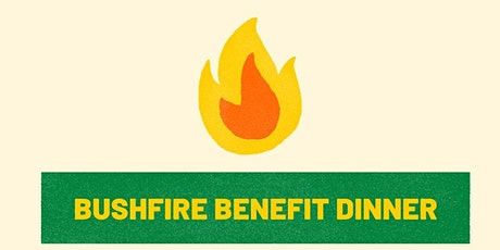 BUSHFIRE BENEFIT DINNER tickets
