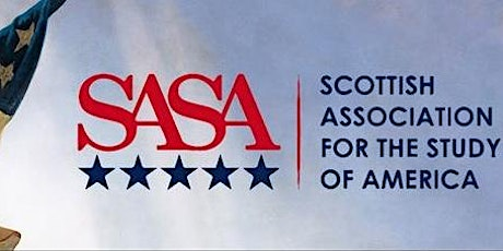 SASA 2020 - Scottish Association for the Study of America Annual Conference tickets