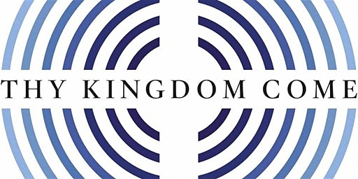 Thy Kingdom Come: Praying for Mission. National 'Inspire and Equip' Event