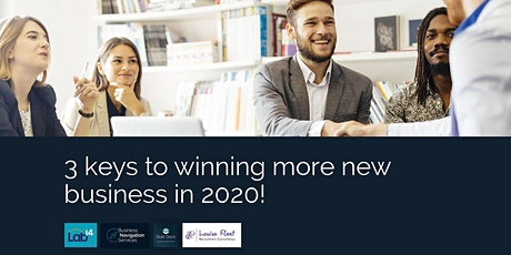 3 keys to winning more new business in 2020! tickets