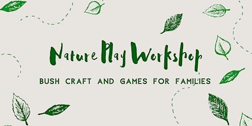 Children's Nature Play Workshop