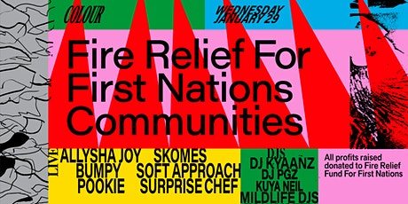 Colour: Fire Relief For First Nations Communities tickets