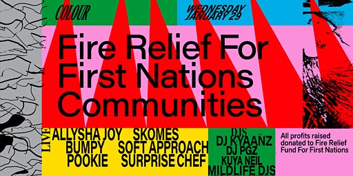 Colour: Fire Relief For First Nations Communities