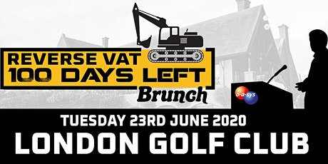 Free Reverse VAT 100 Days Left Brunch at London Golf Club tickets