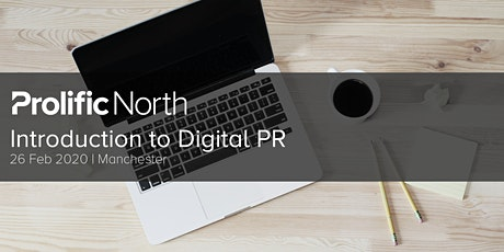 Introduction to Digital PR for SEOs, Marketers and PRs tickets