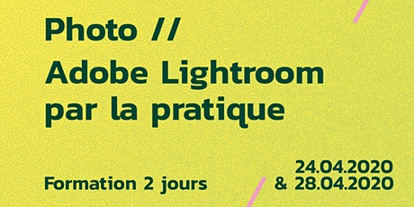 Formation // Adobe Lightroom par la pratique billets