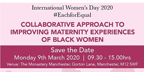 Collaborative Approach to Improving Maternity Experiences of Black Women -  Keynote Speaker Professor Jacqueline Dunkley-Bent, OBE : Chief Midwifery Officer for NHS England tickets