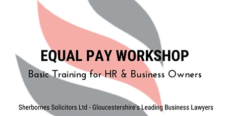 Equal Pay; Basic Training for HR and Business Owners tickets