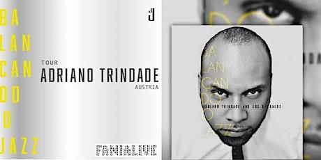 ADRIANO TRINDADE (BR) TOUR BALANCANDO O JAZZ Tickets